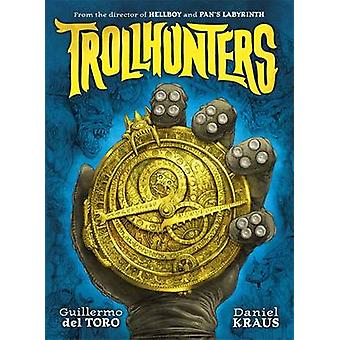Trollhunters door Guillermo del Toro - Daniel Kraus - Sean Murray - 978