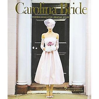 Carolina Bride by Cristina Wilson - 9781629370200 Book