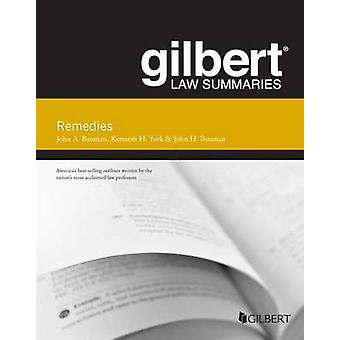 Gilbert Law Summary on Remedies (12th Revised edition) by John Bauman