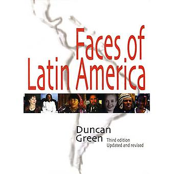 Faces of Latin America (3rd Revised edition) by Duncan Green - 978189