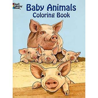 Baby Animals Coloring Book by Ruth Soffer - 9780486433318 Book