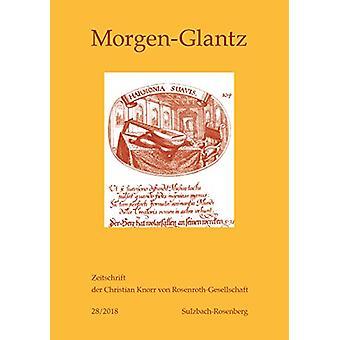 Morgen-Glantz 28 (2018) by Rosmarie Zeller-Thumm - 9783034335584 Book
