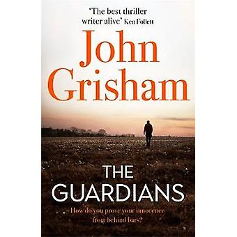 The Guardians - The explosive new thriller from international bestsell