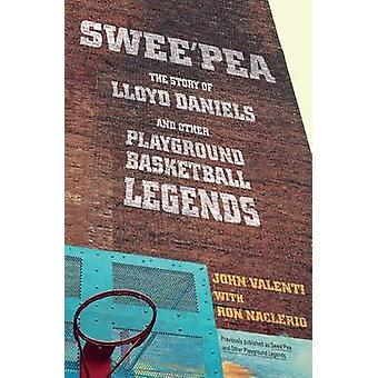 Swee'pea - The Story of Lloyd Daniels and Other Playground Basketball