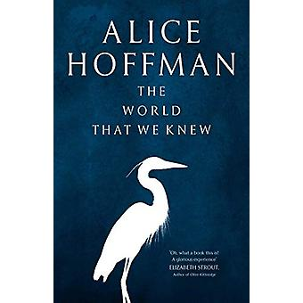 The World That We Knew by Alice Hoffman - 9781471185823 Book