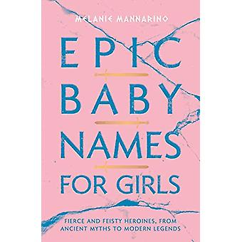 Epic Baby Names for Girls - Fierce and Feisty Heroines - from Ancient
