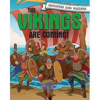 Invaders and Raiders The Vikings are coming by Mason & Paul