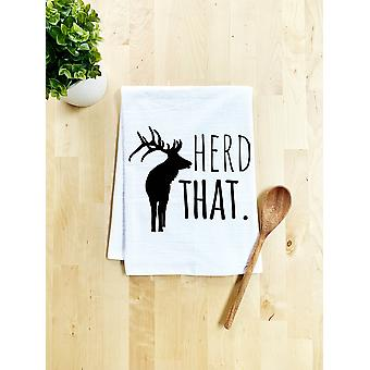 """herd That"" 100% Cotton Flour Sack - Dish Towel"