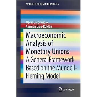 Macro-economische analyse van de monetaire unies: een algemeen kader gebaseerd op het Mundell-Fleming-model