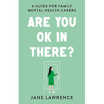Are You OK In There by Lawrence & Jane