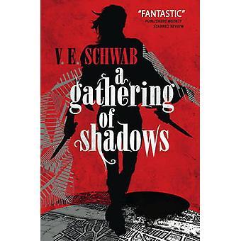 A Gathering of Shadows A Darker Shade of Magic 2