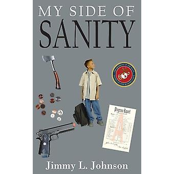 My Side of Sanity by Jimmy L. Johnson - 9781420834017 Book