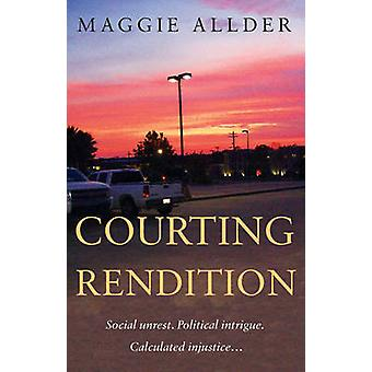 Courting Rendition by Maggie Allder - 9781784621520 Book