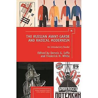 Venäläinen avantgarde ja radikaali modernismi - johdantolukija