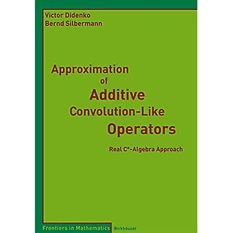 Approximation of Additive Convolution-Like Operators - Real C*-Algebra