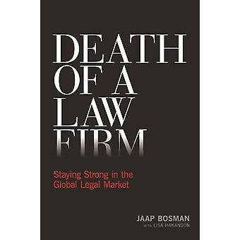Death of a Law Firm by Jaap Bosman