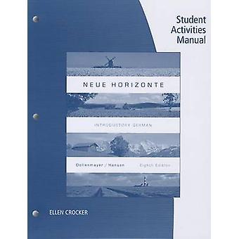 Student Activities Manual for Dollenmayer/Hansen's Neue Horizonte - 8