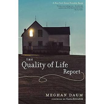 Le rapport sur la qualité de vie par Meghan Daum