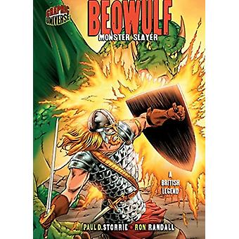 Beowulf Monster Slayer A British Legend by Storrie Paul D.Randall Ron