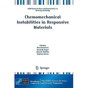 Chemomechanical Instabilities in Responsive Materials (NATO Science for Peace and Security S...