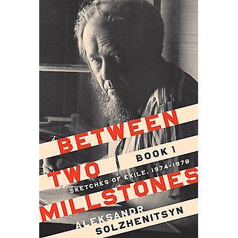 Between Two Millstones Book 1
