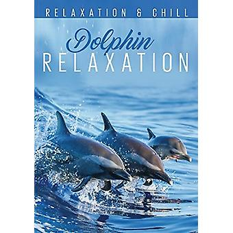 Relax: Dolphin Relaxation [DVD] USA import