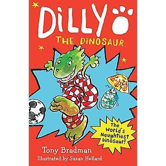 Dilly dinosaurien av Tony Bradman - Susan Hellard - 9781405284660 Bo