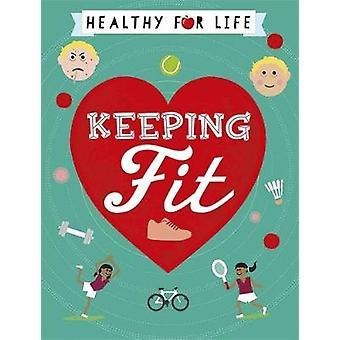 Gesund fürs Leben - Fit halten von Anna Claybourne - 9781445149738 Buchen