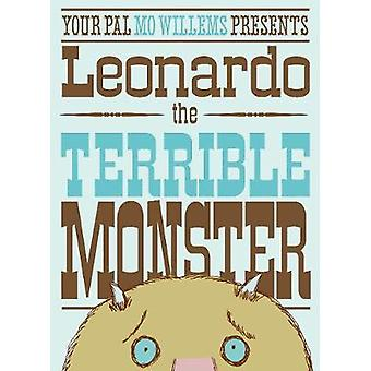 Leonardo the Terrible Monster by Mo Willems - Mo Willems - 9781406312