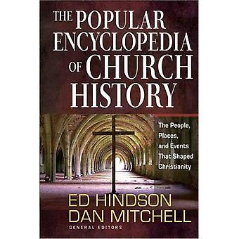Die beliebte Enzyklopädie der Geschichte der Kirche - die Menschen - Orte - und