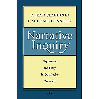 Narrative Inquiry: Erfahrung und Geschichte in der qualitativen Forschung