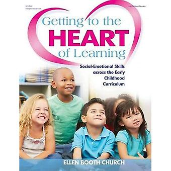 Getting to the Heart of Learning: Social-Emotional Skills Across the Early Childhood Curriculum