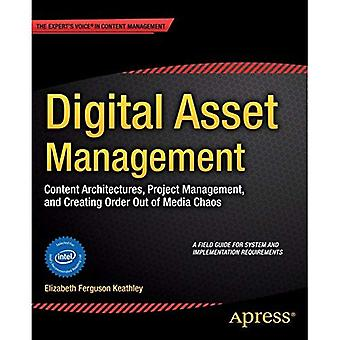 Gestione delle risorse digitali: Architetture contenuti, Project Management e creare ordine dal caos di Media