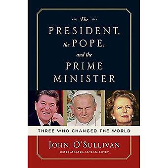 Le Président, le pape et le premier ministre: trois qui ont changé le monde