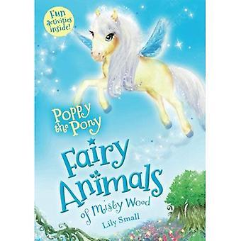 Poppy de Pony: Fairy dieren van Misty hout