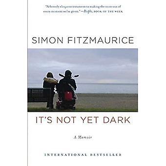 Il n'est pas encore sombre: A Memoir