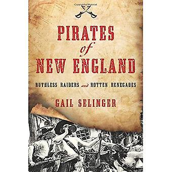 Piraten van New England: meedogenloze Raiders en rotte Renegades