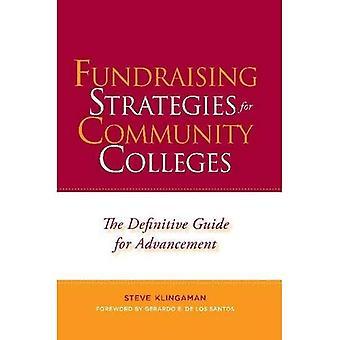 Stratégies de collecte de fonds pour les collèges communautaires: le Guide définitif pour l'avancement