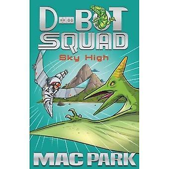 Sky High: D-Bot Squad 2 (D-Bot Squad)