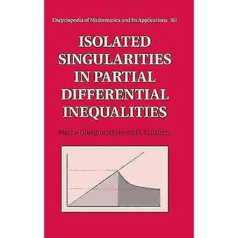 Singolarità isolata nelle disuguaglianze differenziali parziali di Marius Ghergu