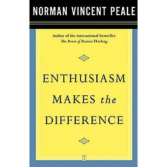 Enthusiasm Makes the Difference by Fireside