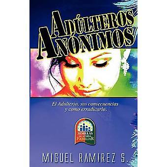 RESTAURACIN TOTAL Saliendo del Pantano del Adulterio by RAMREZ & Dr. MIGUEL