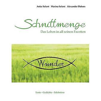 Schnittmenge Wunder by Selent & Anke