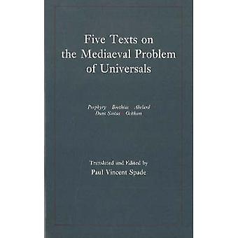 Five Texts on the Medieval Problem of Universals - Porphyry - Boethius