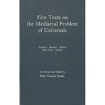 Fem texter om det medeltida problemet med Universals-Porphyry-Boethius