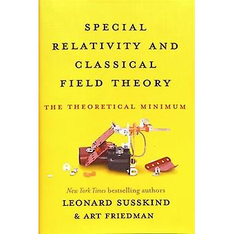 Special Relativity and Classical Field Theory - The Theoretical Minimu