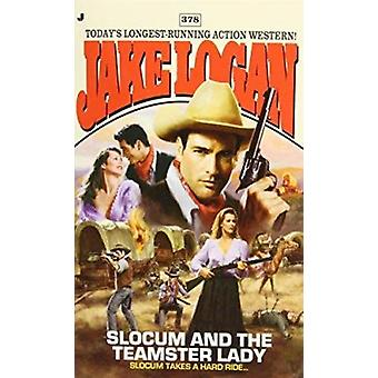 Slocum and the Teamster Lady by Jake Logan - 9780515148299 Book