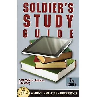 Soldier's Study Guide (7th Revised edition) by Walter J. Jackson - 97