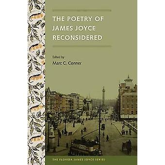 Poetry of James Joyce Reconsidered by Marc C Conner - 9780813061412 B