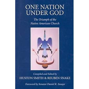 One Nation under God - The Triumph of the Native American Church by Hu